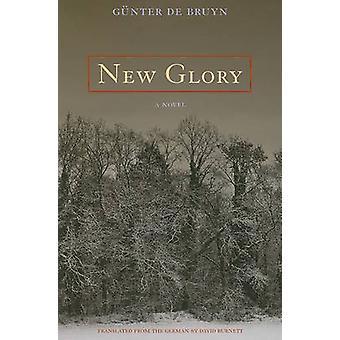 New Glory by Gunter De Bruyn - David Burnett - 9780810125520 Book