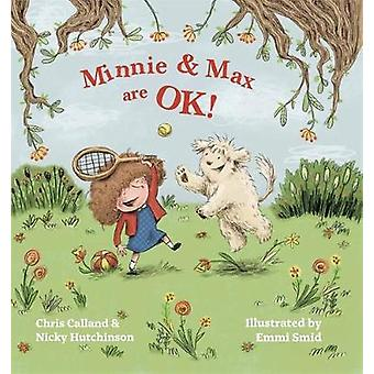 Minnie and Max are Ok! - A Story to Help Children Develop a Positive B