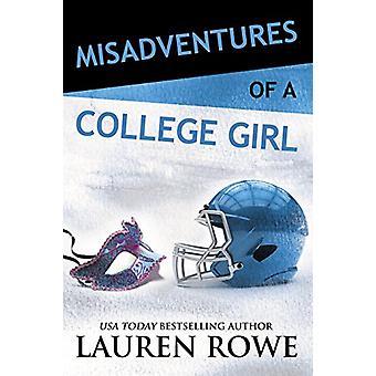 Misadventures of a College Girl by Lauren Rowe - 9781947222991 Book