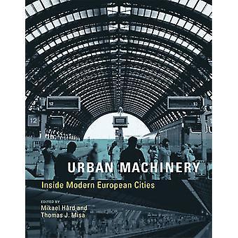 都市機械 - ミカエル ハードの中近代ヨーロッパの都市 - トーマ