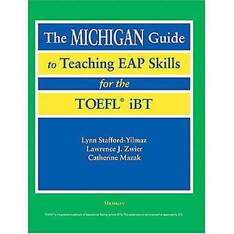 Der Michigan-Leitfaden für EAP Lehrkompetenz für die TOEFL(R) iBT