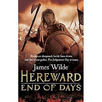 Hereward: Fine dei giorni: (Hereward 3)