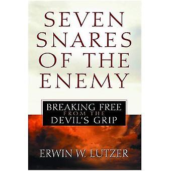Zeven Snares van de vijand: bevrijden van de Devil's Grip