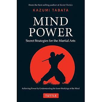 Mind Power: Salainen strategioita Martial Arts