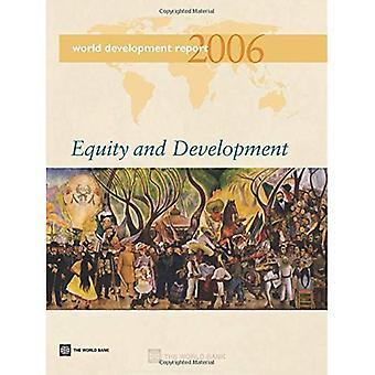 World Development Report 2006: Equity en ontwikkeling