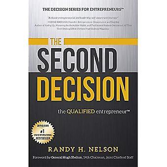 The Second Decision: The Qualified Entrepreneur (Decision Series for Entrepreneurs)