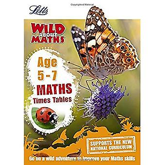 Letts Wild About - Maths -- Times Tables Age 5-7