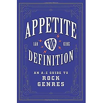 Appetite for Definition: An� A-Z Guide to Rock Genres