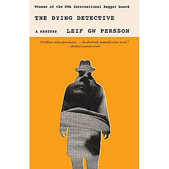 The Dying Detective: A Mystery