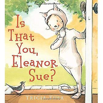 Är att du, Eleanor stämma?