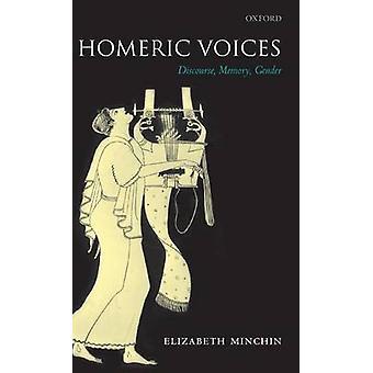 Homérique voix discours mémoire sexe / Minchin & Elizabeth