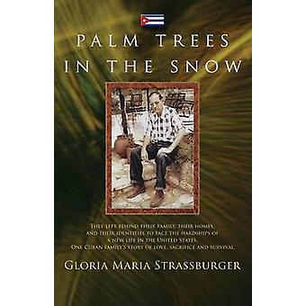 Palm Trees in the Snow by Strassburger & Gloria Mara