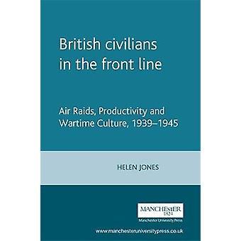 المدنيون البريطانيون في خط الجبهة من قبل هيلين جونز