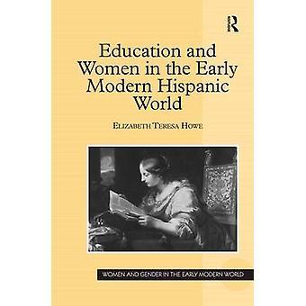 教育とハウ ・ エリザベス テレサによる初期のモダンなヒスパニック系の世界の女性