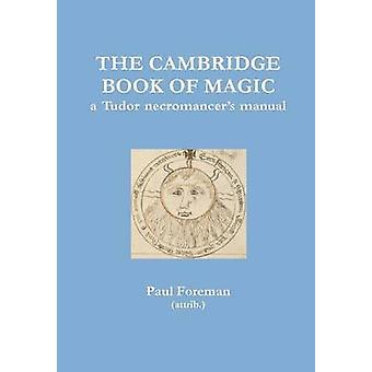 O livro de Cambridge de magia por Foreman & Paul