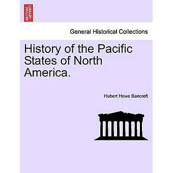 北アメリカの太平洋諸国の歴史。バンクロフト ・ ヒューバート ・ ハウによって