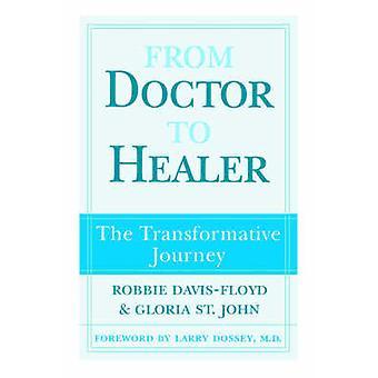 Fra læge til Healer den Transformative rejse af DavisFloyd & Robbie