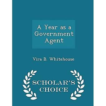 Un an comme un Agent de gouvernement érudits Edition choix par Whitehouse & B. Vira