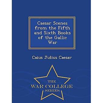 Caesar scener från de femte och sjätte böckerna av galliska krig War College serie av Caesar & Caius Julius
