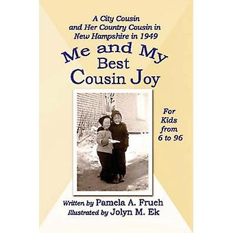 Me and My Best Cousin Joy by Frueh & Pamela