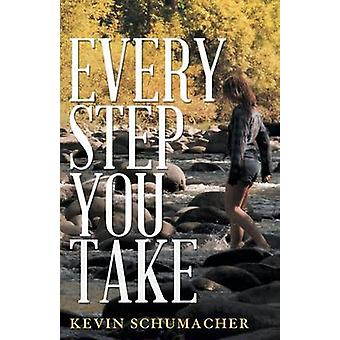 Every Step You Take by Schumacher & Kevin