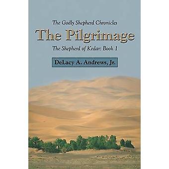 O pastor divino narra o pastor de Kedar livro 1 por Andrews Jr & Delacy um.