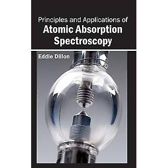 Principer och tillämpningar av atomabsorption spektroskopi av Dillon & Eddie