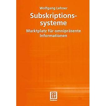 Subskriptionssysteme Marktplatz fr omniprsente Informationen por Lehner y Wolfgang