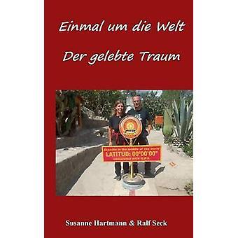 Einmal um die Welt an Der gelebte Traum af Hartmann & Susanne