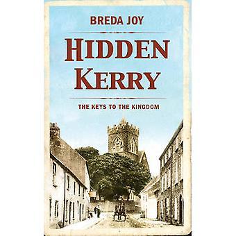 Hidden Kerry - The Keys to the Kingdom by Breda Joy - 9781781174616 Bo