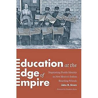 Education at the Edge of Empire - Negotiating Pueblo Identity in New M