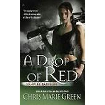 A Drop of Red by Chris Marie Green - 9780441018949 Book