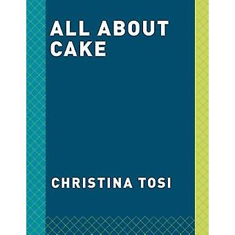 All About Cake by All About Cake - 9780451499523 Book