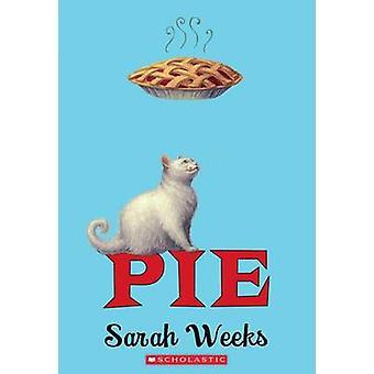 Pie by Sarah Weeks - 9780545270120 Book