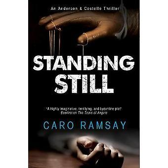 Standing Still by Caro Ramsay - 9780727886972 Book