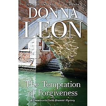 The Temptation of Forgiveness by Donna Leon - 9780802127754 Book