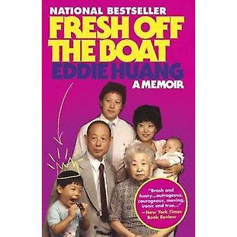 Fresh Off the Boat - A Memoir by Eddie Huang - 9780812983357 Book