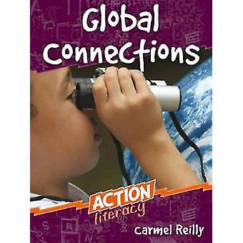 Global Connections by Carmel Reilly - 9780864315502 Book