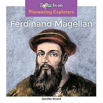 Ferdinand Magellan by Jennifer Strand - 9781680792416 Book