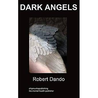 Dark Angels a story about a mental hospital by Dando & Robert