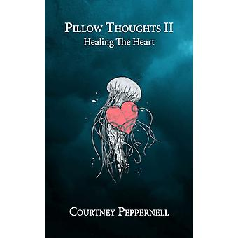Pillow Thoughts II by Courtney Peppernell