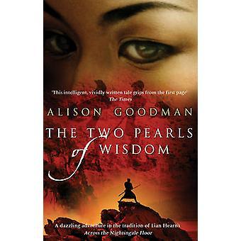 As Duas Pérolas da Sabedoria por Alison Goodman
