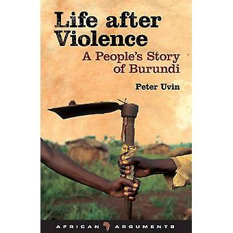 Life jälkeen väkivallan Peter Uvin