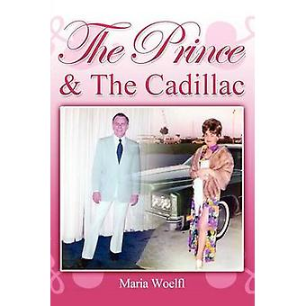 The Prince  the Cadillac by Woelfl & Maria