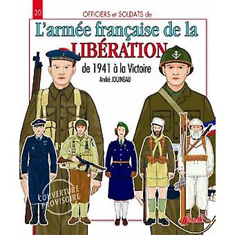 The French Army of Victory by Andre Jouineau - 9782352502616 Book