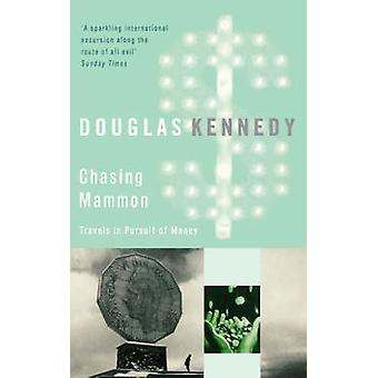Chasing Mammon by Kennedy & Douglas