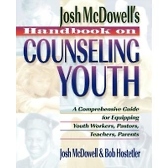 Handbook on Counseling Youth by McDowell & John