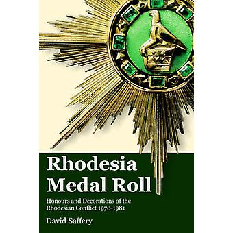 Rhodesia Medal Roll by Saffery & David