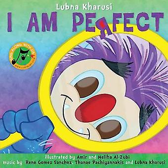 I AM PERFECT A Song Book by Kharusi & Lubna
