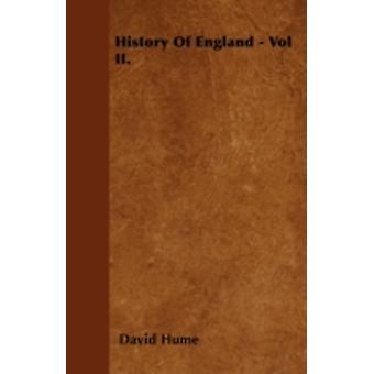 History Of England  Vol II. by Hume & David